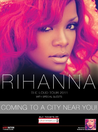 Rihanna - The Loud Tour Dates Announced - Poster