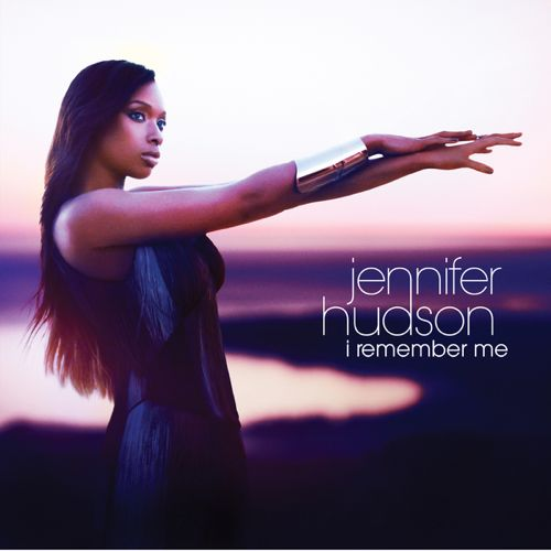 Jennifer Hudson - I Remember Me - Cover Art