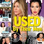 Kourtney Kardashian and Jennifer Aniston Used By Their Men (Photo)