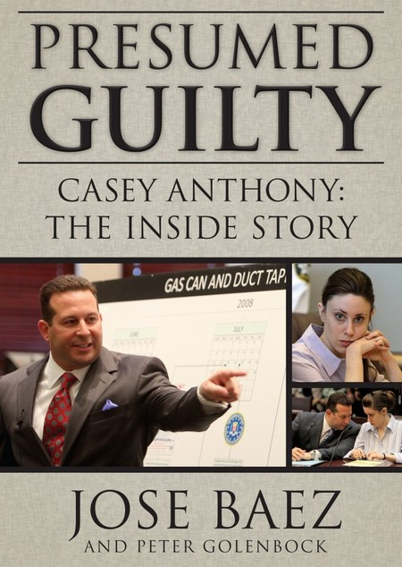 Even Casey Anthony's Attorney Jose Baez Thought She Was Crazy