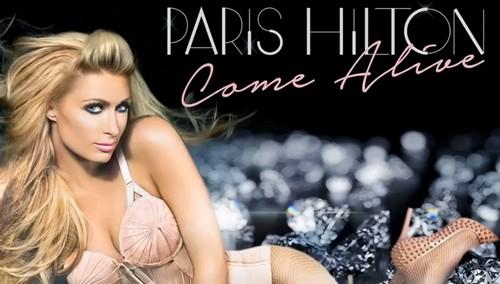 "Paris Hilton Debuts Her New Single, ""Come Alive"" (LISTEN HERE)"
