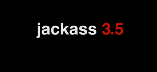 Official 'Jackass 3.5′ Trailer (It's Epic)