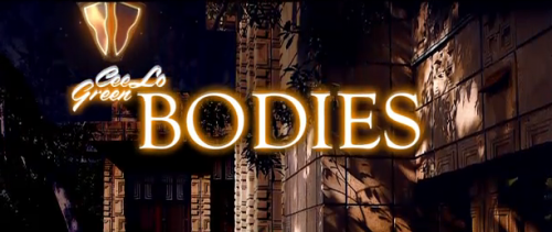 Cee Lo Green 'Bodies' Official Music Video