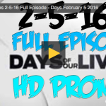 VIDEO: Watch Days Of Our Lives Today (Friday 2/5/16) Full Episode HERE!