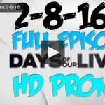 VIDEO: Watch Days Of Our Lives Today (Monday 2/8/16) Full Episode HERE!