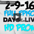 VIDEO: Watch Days Of Our Lives Today (Tuesday 2/9/16) Full Episode HERE!