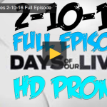 VIDEO: Watch Days Of Our Lives Today (Wednesday 2/10/16) Full Episode HERE!