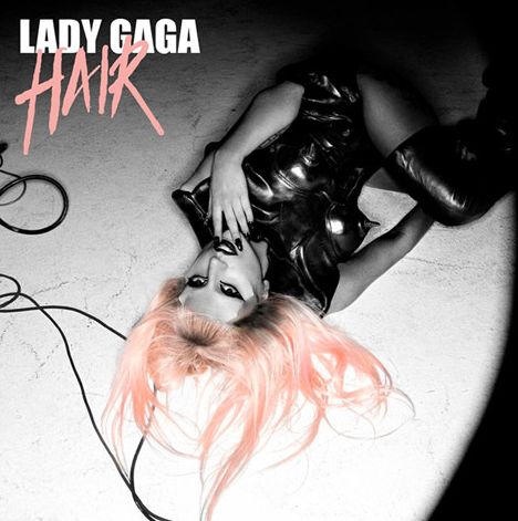 LISTEN: Lady Gaga Official 'Hair' Is HERE!