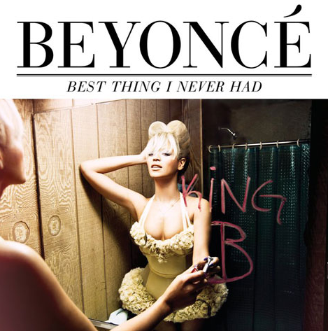 Beyonce - Best Thing I Never Had - Cover Art