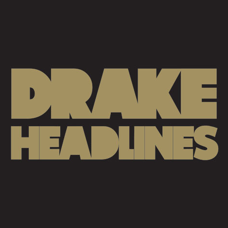 Drake - Headlines Cover Art