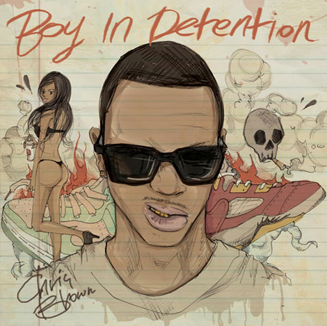 Chris Brown 'Boy In Detention' Mixtape Cover Art