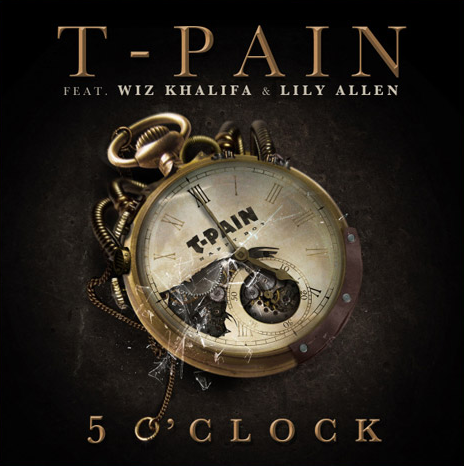 T-Pain '5 O'Clock' Feat. Wiz Khalifa and Lily Allen