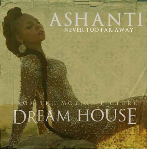 Ashanti - Cover Art - Never Too Far Away - From Dream House