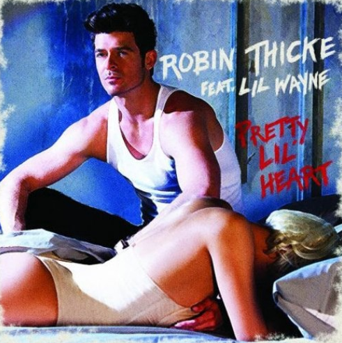 NEW MUSIC: Robin Thicke &#039;Pretty Lil Heart&#039; Feat. Lil Wayne