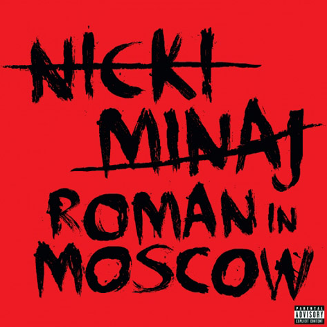 Nicki Minaj - Roman in Moscow - Cover