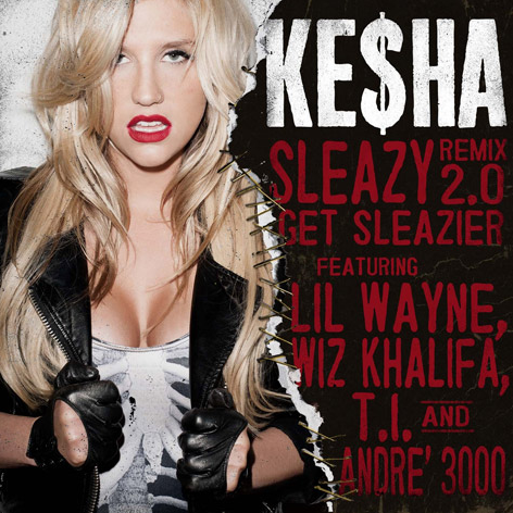 NEW MUSIC: Ke$ha &#8216;Sleazy Remix 2.0 (Get Sleazier)&#8217; Ft. Lil Wayne, Wiz Khalifa, T.I. &#038; Andre 3000