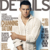 Channing Tatum - Details Mag - 2012 - Cover