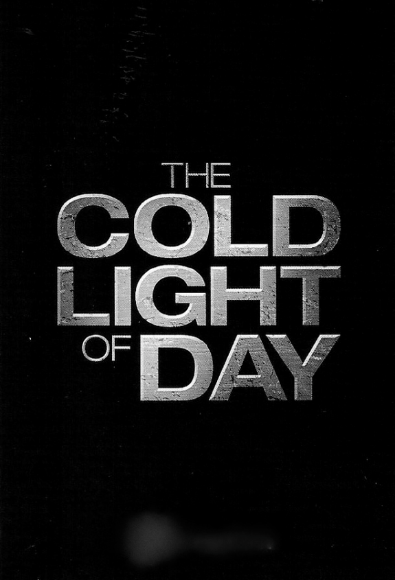 'The Cold Light of Day' Trailer Has Arrived