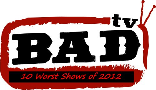 10 Worst TV Shows of 2012!