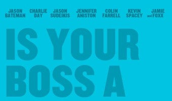 'Horrible Bosses' Gets a Sequel, Yes!!!