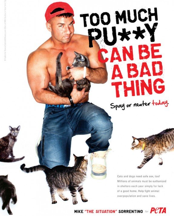 The Situation Poses For New Peta Ad: Too Much Pu**y Can Be A Bad Thing